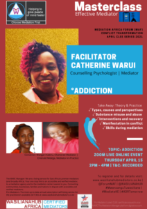 WASILIANAHUB EFFECTIVE MEDIATOR MASTERCLASS ON ADDICTION WITH CATHERINE WARUI