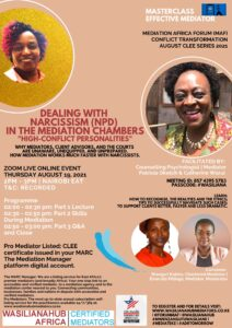 MEDIATOR MASTERCLASS ON MEDIATING HIGH-CONFLICT PERSONALITIES WITH PATRICIA OKETCH & CATHERINE WARUI
